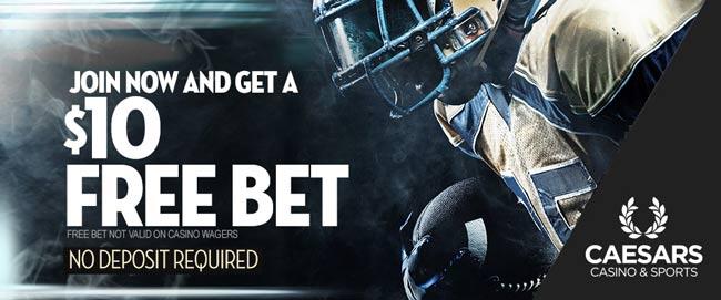 Caesars Sportsbook 10 No Deposit Free Bet Bonus Code Sports10
